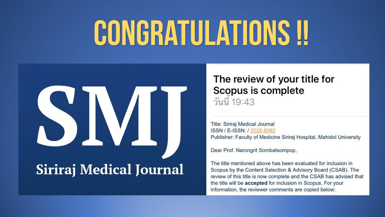 Siriraj Medical Journal Was First Selected and Accepted for Inclusion in SCOPUS