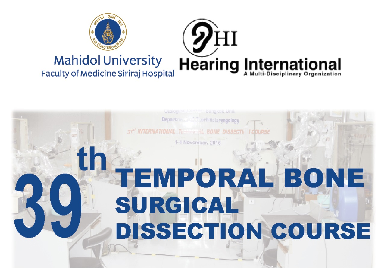 The 39th Temporal Bone Surgical Dissection Course