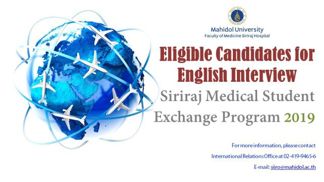 List of Eligible Candidates to Take English Interview for Siriraj Medical Students Exchange Program 2019