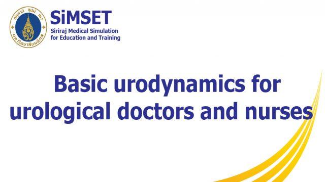 Basic urodynamics for urological doctors and nurses