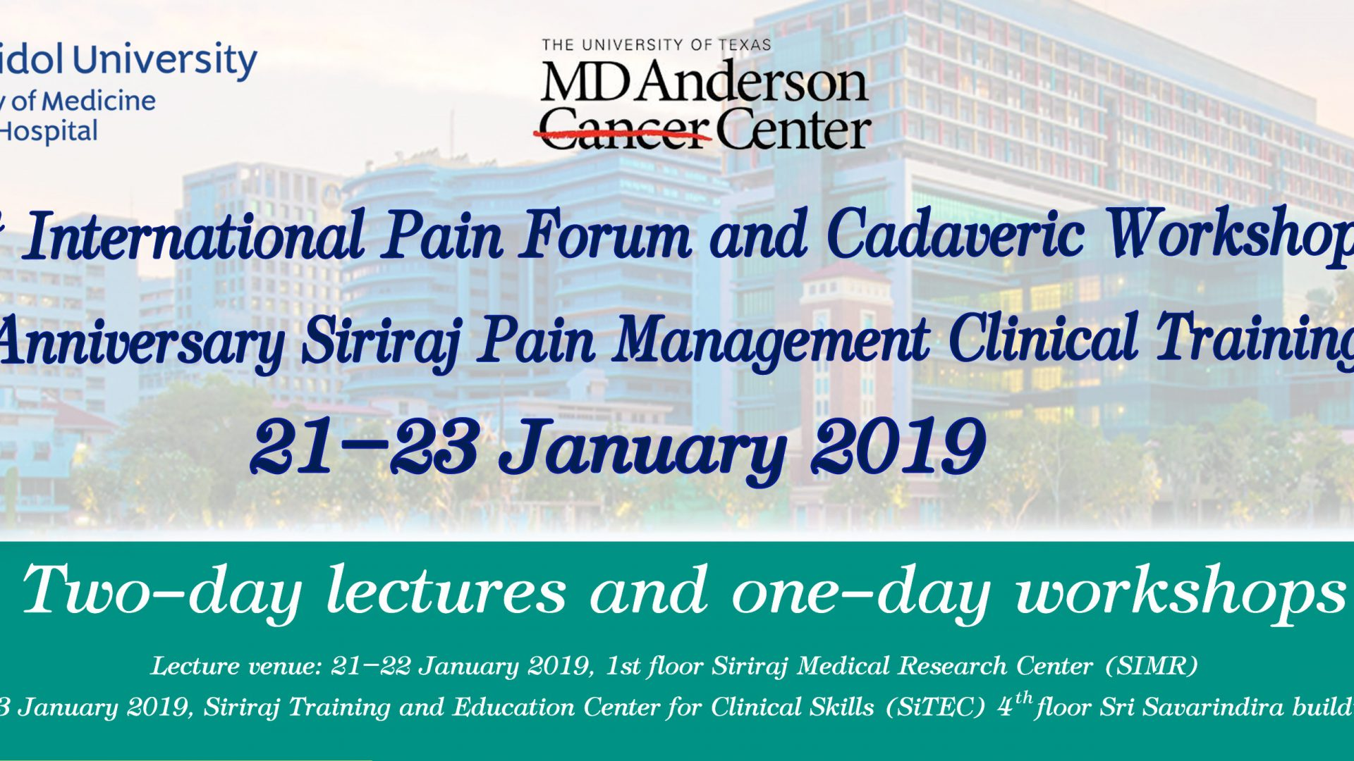 6th International Pain Forum and Cadaveric Workshop at Siriraj!