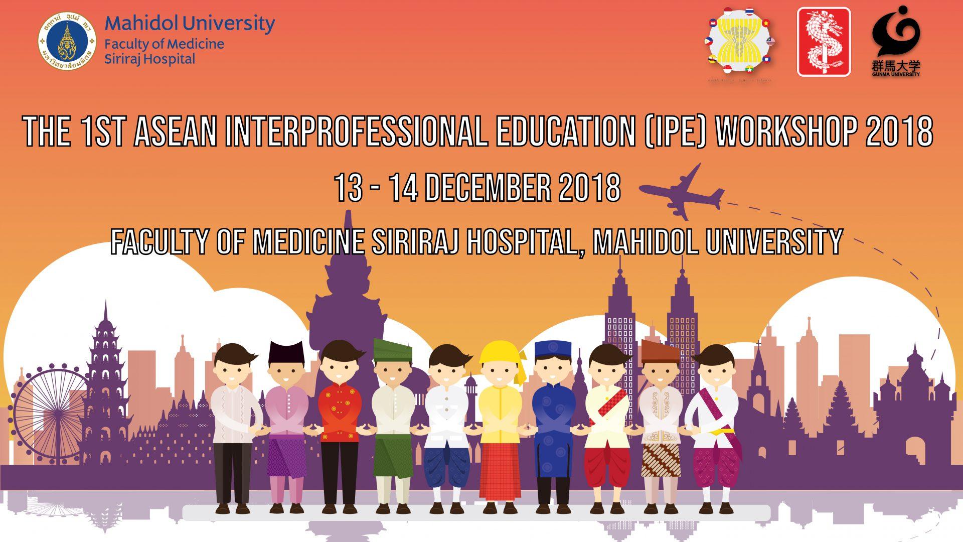 The 1st ASEAN Interprofessional Education Workshop 2018