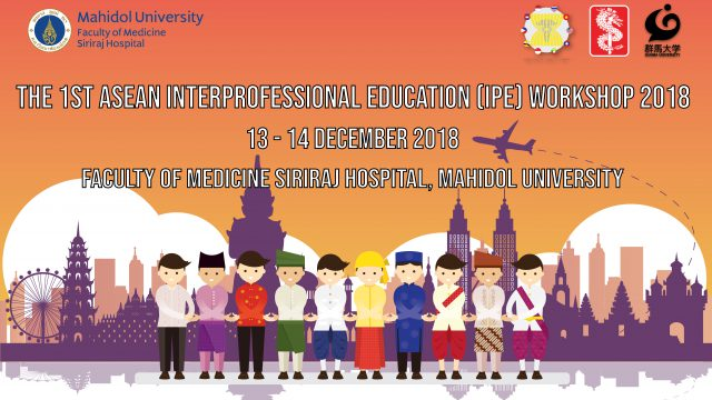 The 1st ASEAN Interprofessional Education Workshop 2018