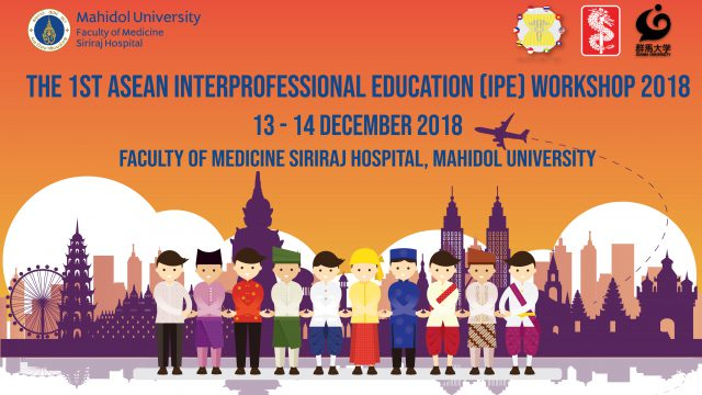 The 1st ASEAN Interprofession Education (IPE) Workshop 2018