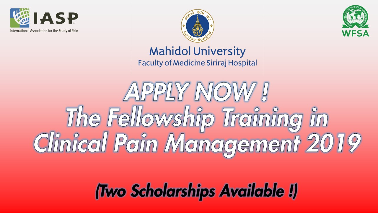 Siriraj International Fellowship Training in Clinical Pain Management 2019
