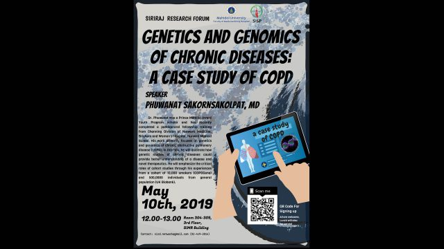 """Siriraj Research Forum """"Genetics and Genomics of Chronic Diseases: a Case Study of COPD"""""""