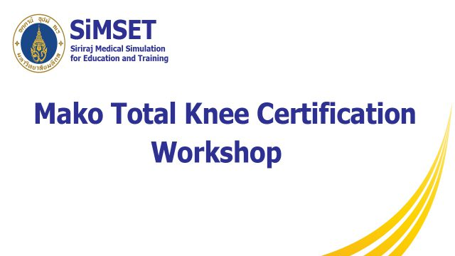 Mako Total Knee Certification Workshop
