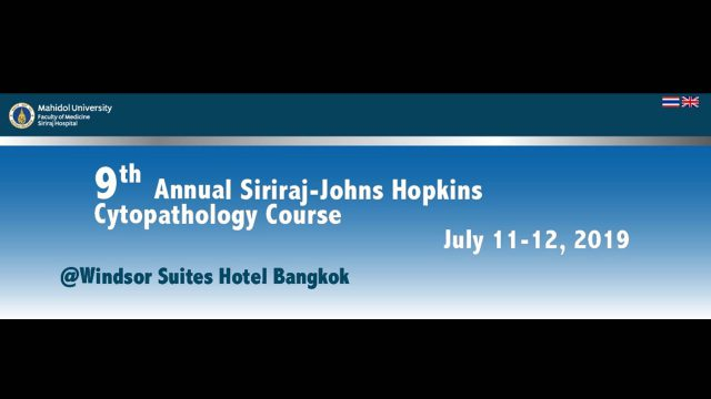 9th Annual Siriraj-Johns Hopkins Cytopathology Course