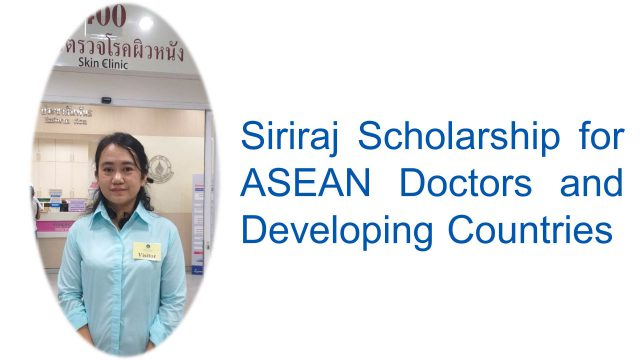 Siriraj Scholarship for Doctors from ASEAN and Developing Countries