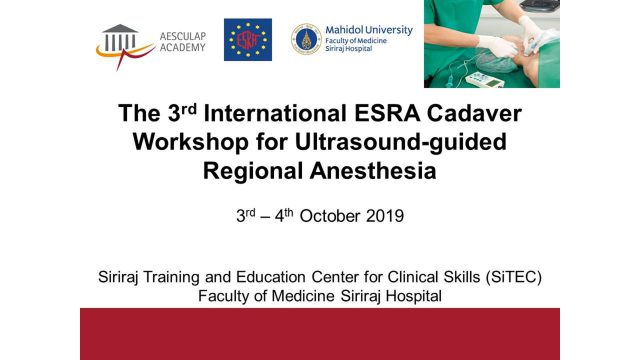 The 3rd International ESRA Cadaver Workshop for Ultrasound-Guided Regional Anesthesia