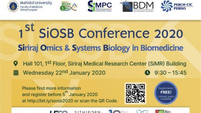 The 1st SiOSB: Siriraj Omics & Systems Biology in Biomedicine 2020
