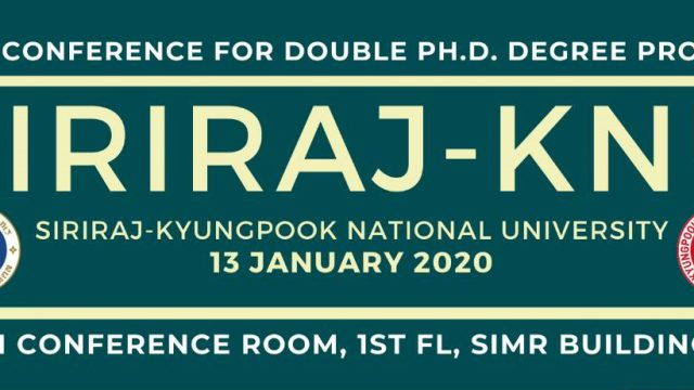 Joint Conference for Double Ph.D. Degree Program between Siriraj – Kyungpook 2020