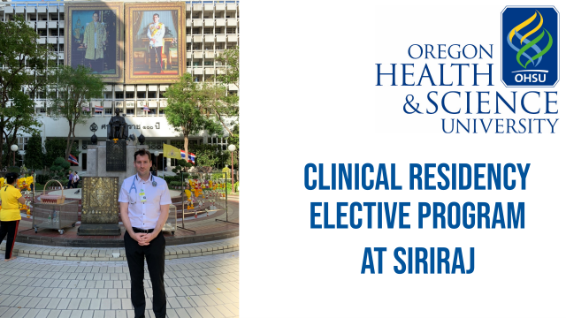 The Resident from OHSU Undertake a Clinical Residency Elective at Siriraj