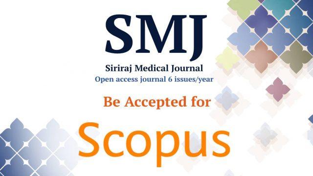 Top 10 Cited Manuscripts from Siriraj Medical Journal in Scopus Database