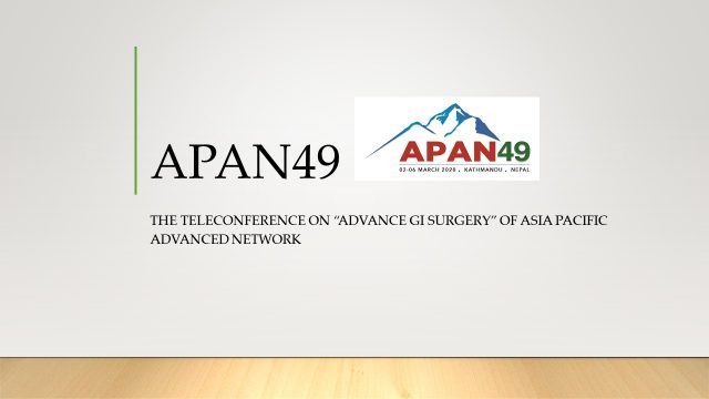 """The Teleconference on """"Advance GI Surgery"""" of Asia Pacific Advanced Network (APAN) 49th"""