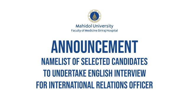 Announcement for Job interview at Faculty of Medicine Siriraj Hospital